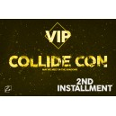 Vip Collide 1st installment