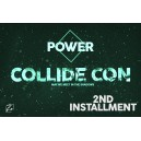 Power Collide 1st installment