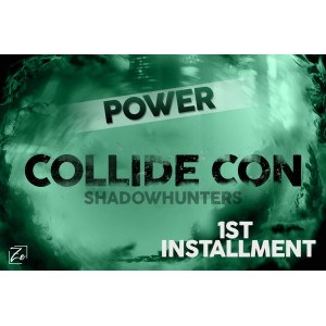 Power Shadowhunters 1st installment