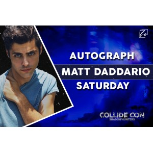 Matt Daddario Autograph Saturday