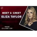 Meet & Greet Eliza Taylor