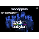 WOODYS PASS 150€